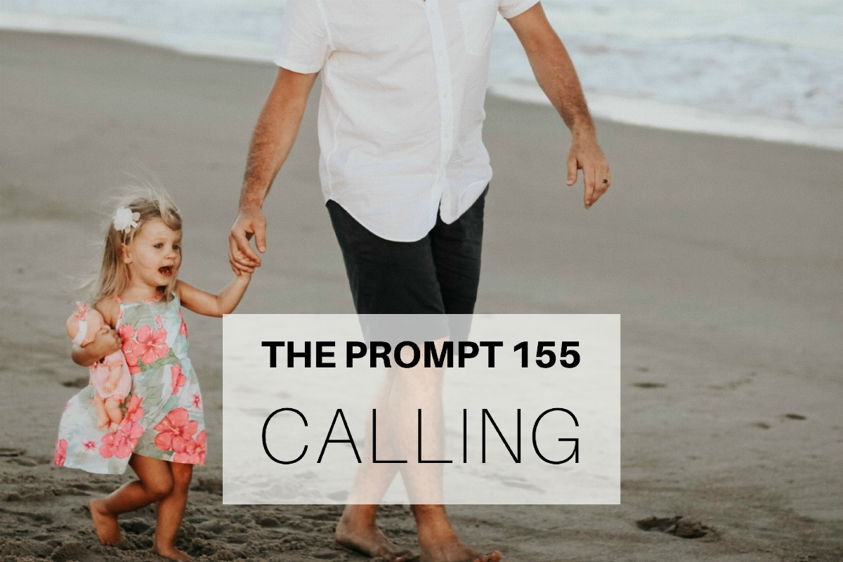 The Prompt 155: Calling