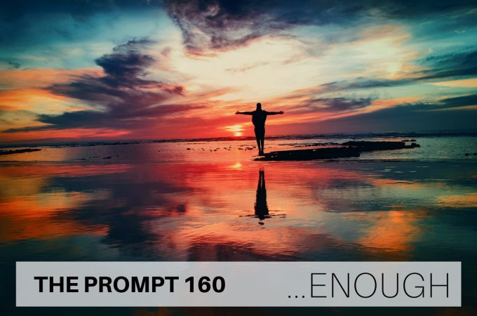 The Prompt 160: Enough
