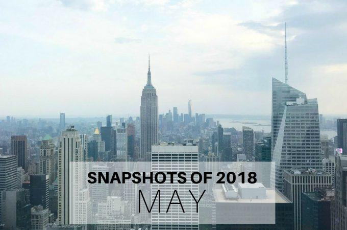 Snapshots of 2018: May